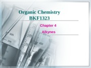 Chapter 4 Alkynes