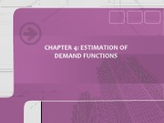 Chapter 4ESV - Estimtaion of demand functions