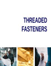 Threaded Fasteners - I (Threads).ppt