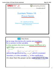 Lecture Notes 16 Power Series