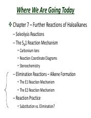 Slides  Chapter 7 Further Reactions of Haloalkanes – Unimolecular Substitution and Elimination React