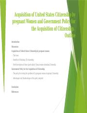 Acquisition of United States Citizenship by pregnant Women Outline.pptx