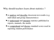 PSYCH 212 Why should teachers learn about statistics