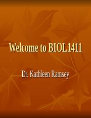 1. Wk0_-_Intro_-_Welcome_to_BIOL1411.ppt