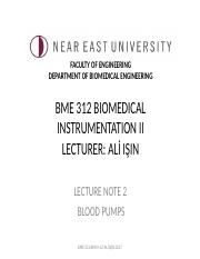 BME 312 Biomedical Instrumentation II-Lecture Note 2-Blood Pumps-Sp-16-17