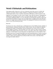 Week 6 Rebuttals and Refutations 3.2.docx