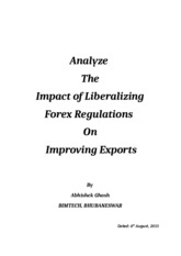 Analyze the Impact of Liberalizing Forex Regulations on Improving Exports by Abhishek Ghosh