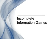 ECON221-Incomplete Information Games
