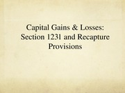 Chapter 14 Capital Gains & Loss & 1231 Assets