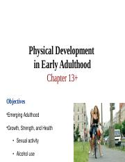 Ch 13 Physical Development in Early Adulthood - Physical