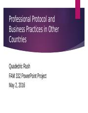 Business Practices and Protocol 2016 Quadedric Rush.pptx