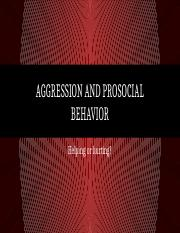 Day 17 - Aggression and Prosocial Behavior.pptx