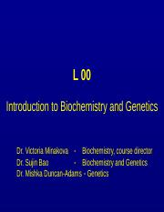 L00-Introduction to Biochemistry and Genetics.ppt
