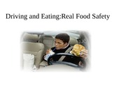 Lecture - Driving and Eating
