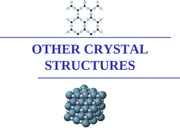 Topic3.5-OtherCrystal Structures
