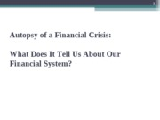 Autopsy Financial Crisis fully revised 2011