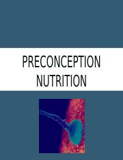 Preconception nutrition to post.pptx