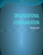 Topic_1_-_Introduction_to_Organizational_Communication.pptx