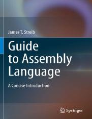0857292706 {F07C3191} Guide to Assembly Language_ A Concise Introduction [Streib 2011-03-11]