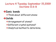 Lecture 4 crystal solids Chem 162 Fall 09