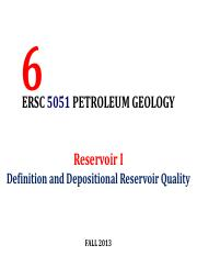 Lecture 6 ERSC 5051SQU Petroleum Geology Reservoir Rocks (A) Fall 2013