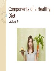 Lecture+4+-+Components+of+a+Healthy+Diet+PPT.pptx
