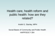 Unit 6- L23 Medical care and health reform.pps