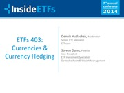 2014 InsideETFs - ETFs 403 Currencies And Currency Hedging
