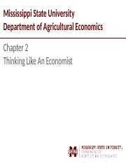 Chapter 2 - Student - Thinking Like An Economist.pptx