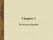 Chapter5_Lecture_Roman_Republic