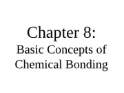 Ch. 8 Basic Concepts of Chemical Bonding