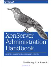 XenServer Administration Handbook - Practical Recipes for Successful Deployments.pdf