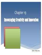 Chapter 19 Encouraging Creativity and Innovation -  Presentation