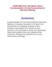 ASHFORD ACC 310 Week 2 DQ 1 Fundamentals of Cost Accounting for Decision Making.doc