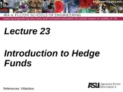 Lecture 23dm Intro to Hedge Funds