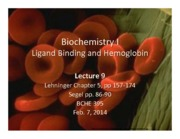 BCHE 395-9 2013 Ligand Binding and Hemoglobin