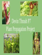 Devin Thrush Plant Propagation Project.pptx