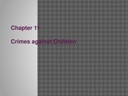 Chapter 11-Crimes Against Children