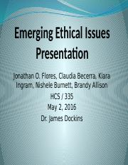 Emerging Ethical Issues Presentation