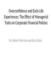 Overconfidence and Early Life Experiences