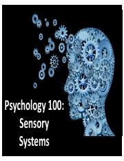 Psych 100-Lecture 5-Sensory Systems-Post.pdf