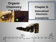 Chapter 8 - Delocalized Electrons, Resonance Structures, and Aromaticity (6)