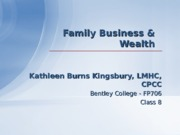 Class 8 PPT _Familiy Business & Wealth