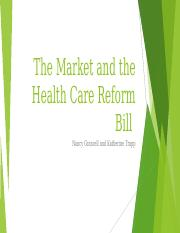 The Market and the Health Care Reform Bill.pptx