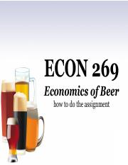 Econ 269 - Assignment Guide