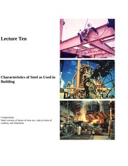 Lecture 10-Characteristics of Steel as Used in Building