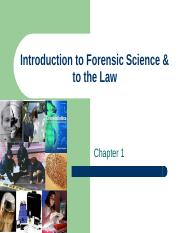 Chapter 1- Introduction to Forensic Science & to the Law (1)
