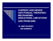 Current & newer anti-fungal therapies
