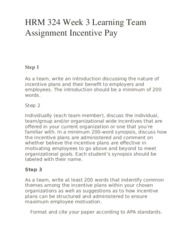 Assignment incentive pay