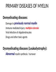 04 CNS Demyelinating and Degenerative Diseases